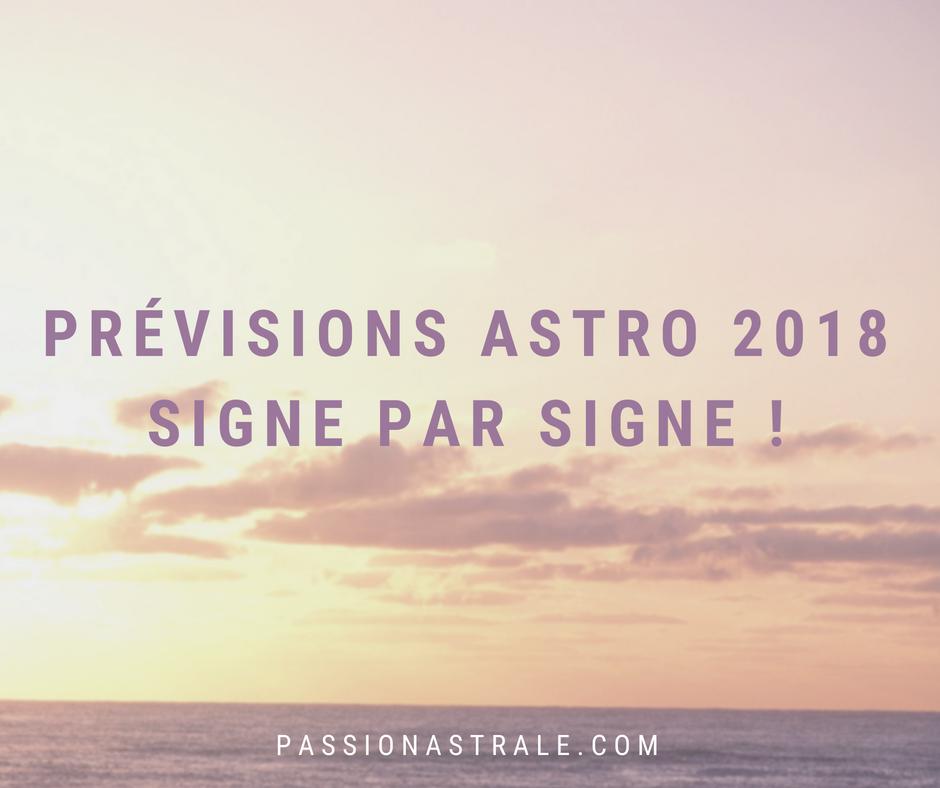 Les Prévisions Astrologiques pour l'année 2018 par signe astrologique
