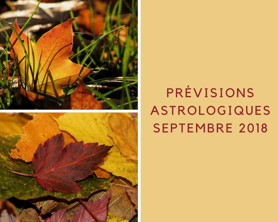 Les prévisions astrologiques pour le mois de Septembre 2018
