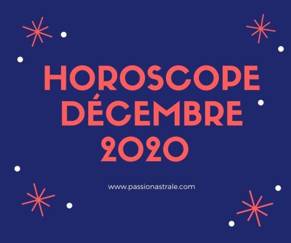 Horoscope Décembre 2020